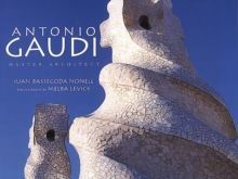 Antonio Gaudi Master Architect