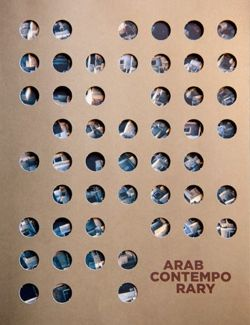 Arab Contemporary: Architecture & Identity