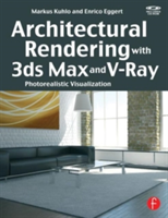 Architectural Rendering with 3ds Max and V-Ray Photorealistic Visualization