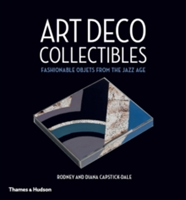 Art Deco Collectibles Fashionable Objets from the Jazz Age