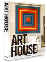 Art House The Collaboration of Chara Schreyer and Gary Hutton