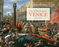 Art of Renaissance Venice, 1400� 1600