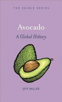 Avocado : A Global History