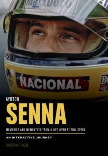Ayrton Senna : A Life Lived at Full Speed