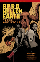 B.p.r.d Hell On Earth Vol. 11 Flesh And Stone