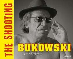 BUKOWSKI (Bilingual edition) : THE SHOOTING. By Abe Frajndlicg