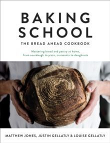 Baking School: The Bread Ahead Cookbook