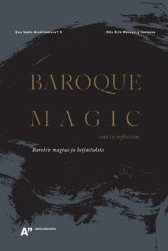 Baroque Magic And Its Reflections