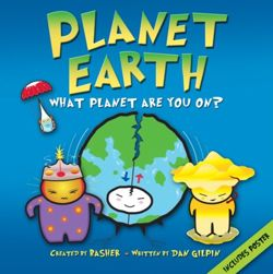Basher Science: Planet Earth : What planet are you on?