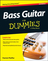 Bass Guitar For Dummies Book + Online Video & Audio Instruction