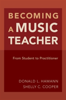 Becoming a Music Teacher From Student to Practitioner