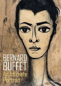 Bernard Buffet: Intimement