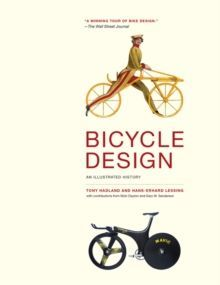 Bicycle Design : An Illustrated History