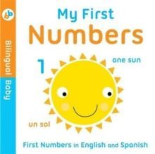 Bilingual Baby English-Spanish First Numbers