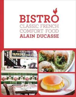 Bistro : Classic French Comfort Food