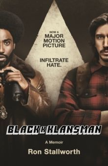Black Klansman : NOW A MAJOR MOTION PICTURE