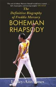Bohemian Rhapsody : Biography of Freddie Mercury
