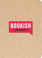 Bookish... And Proud of It