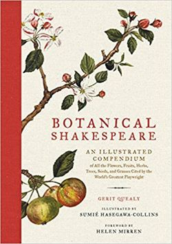Botanical Shakespeare: An Illustrated Compendium