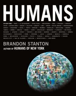 Brandon Stanton - Humans