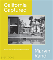 California Captured Mid-Century Modern Architecture, Marvin Rand