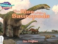 Cambridge Reading Adventures:  The Rise of the Sauropods White Band