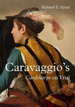 Caravaggio'S Cardsharps on Trial: Thwaytes v. Sotheby'S