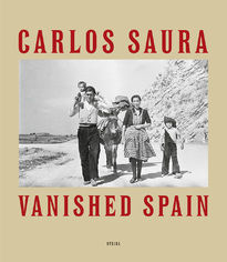 Carlos Saura: Vanished Spain