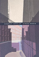 Charles Sheeler Across Media