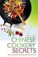 Chinese Cookery Secrets How to Cook Chinese Restaurant Food at Home