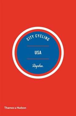 City Cycling USA : Los Angeles, New York, Chicago, San Francisco
