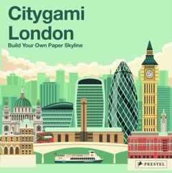 Citygami London : Build Your Own Paper Skyline