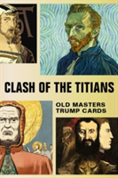 Clash of the Titians Old Masters Trump Game