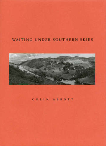 Colin Abbott – Waiting under Southern Skies