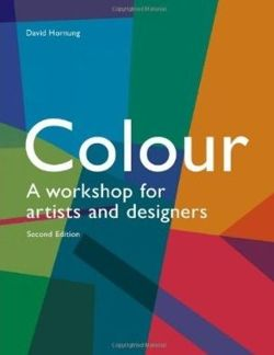Colour: A Workshop For Artists and Designers
