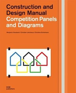 Competition Panels and Diagrams. Construction and Design Manual