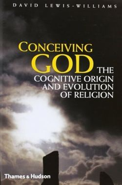 Conceiving God : The Cognitive Origin and Evolution of Religion