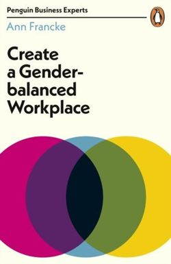 Create a Gender-Balanced Workplace