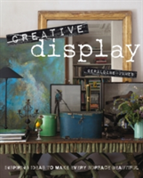 Creative Display Inspiring Ideas to Make Every Surface Beautiful