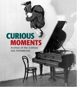 Curious Moments : Archive of the Century
