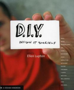 D.I.Y.: Design It Yourself