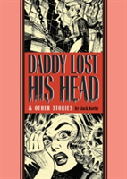 Daddy Lost His Head & Other Stories