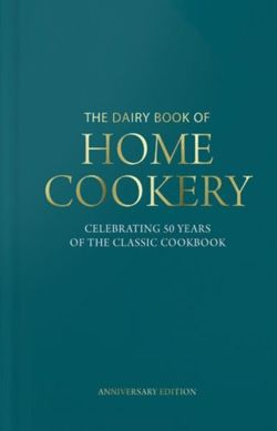 Dairy Book of Home Cookery 50th Anniversary Edition : With 900 of the original recipes plus 50 new classics, this is the iconic cookbook used and cherished by millions