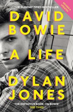 David Bowie : A Life