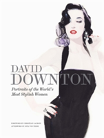 David Downton Portraits of the World's Most Stylish Women