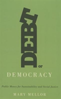 Debt or Democracy Public Money for Sustainability and Social Justice
