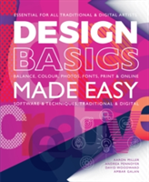 Design Basics Made Easy Graphic Design in a Digital Age