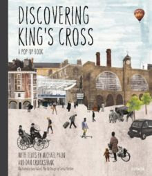 Discovering King's Cross : A Pop-Up Book