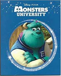 Disney - Pixar - Monsters University