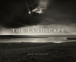 Don McCullin - The Landscape